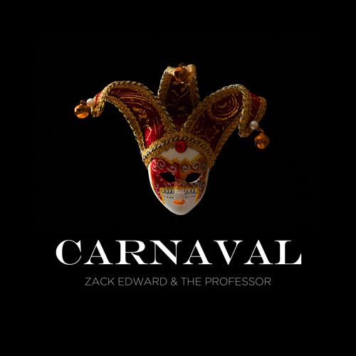 Zack Edward & The Professor - Carnaval (Original Mix) [FREE DOWNLOAD]