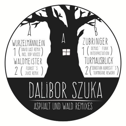 Dalibor Szuka - Wurzelmännlein (David Last Remix + dOP Voices)