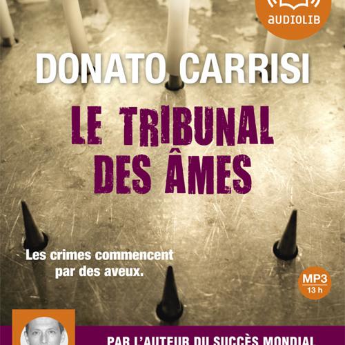 """""""Le Tribunal des âmes"""" de Donato Carrisi, lu par Jean-Michel Vovk"""