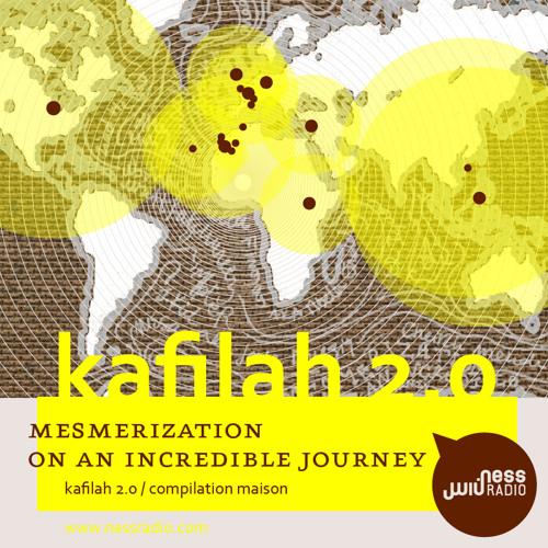 Ness Radio presents KAFILAH 2.0