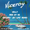 Nelly - Ride Wit Me (Viceroy