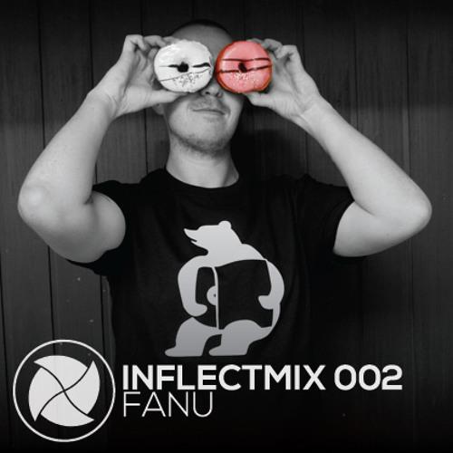 INFLECTMIX 002 - Fanu