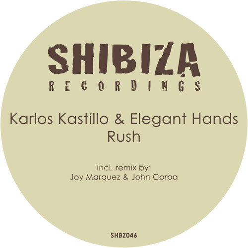 Karlos Kastillo &.Elgant Hands - Rush (Groove Mix) 05.05.2014 exclusively on Beatport!-