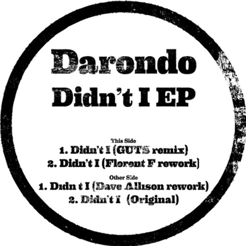"DARONDO ""DIDN'T I EDITS EP"""