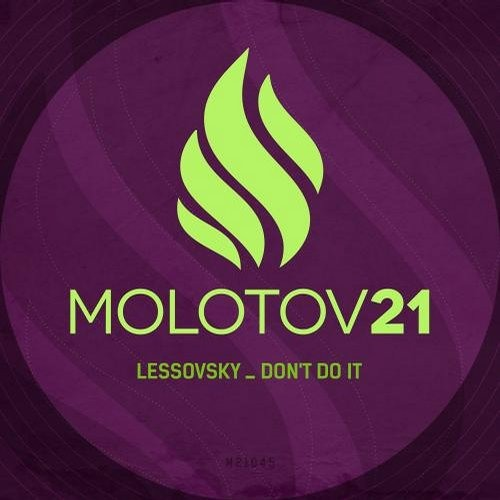 Lessovsky - Don't Do It (L.O.O.P Remix) [Preview]