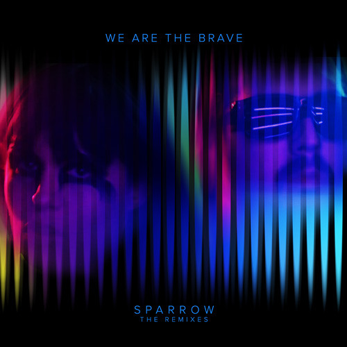 We Are The Brave - Sparrow (Rich Morel's Hot Sauce Mix)