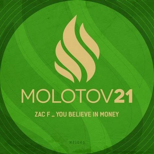Zac F - You Believe In Money (Original Mix) [Preview]