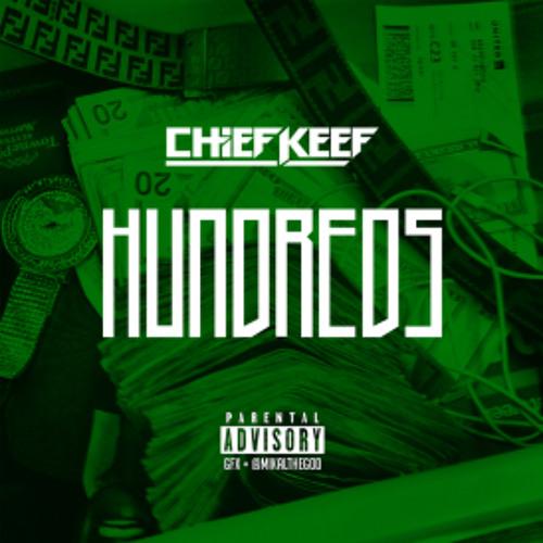 Chief Keef - Hundreds