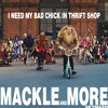 MACKLE-MORE - I need my bad chick in thrift shop (SkyMash)