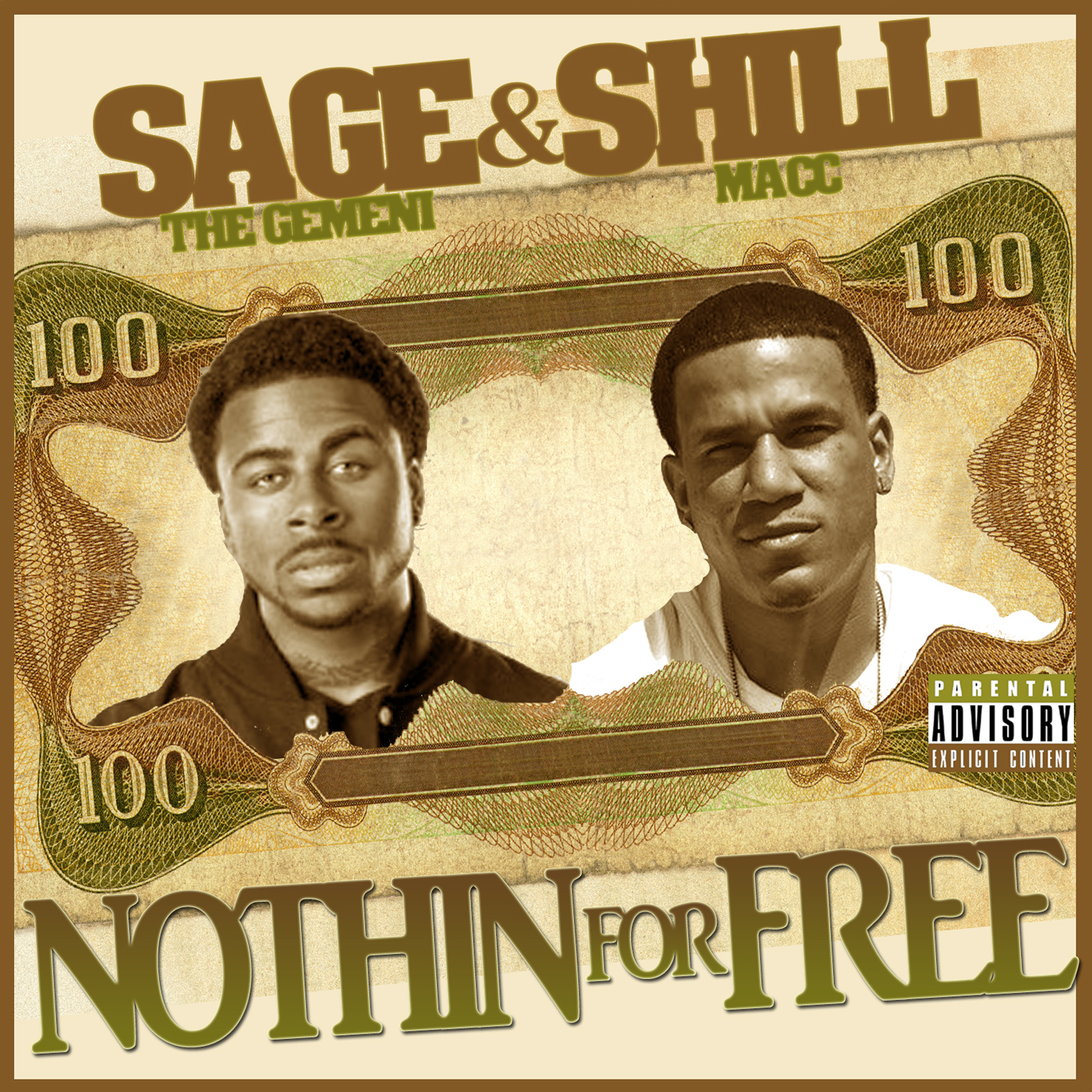 Sage The Gemini & Shill Macc - Nothin For Free [Thizzler.com]