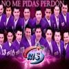 No Me Pidas Perdón (Banda Ms) !!!Estreno 2014!!!