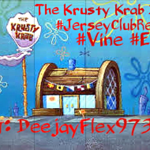 Dj Flex ~ The Krusty Krab Beat (Remix)