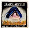 James Arthur - Turn The World Around