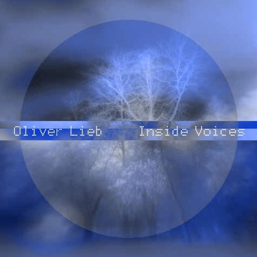 Oliver Lieb - Inside Voices Album (PSY092) Promo
