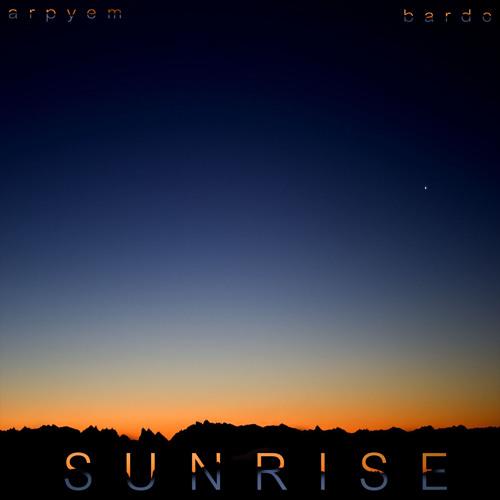 Bardo & Arpyem - Sunrise