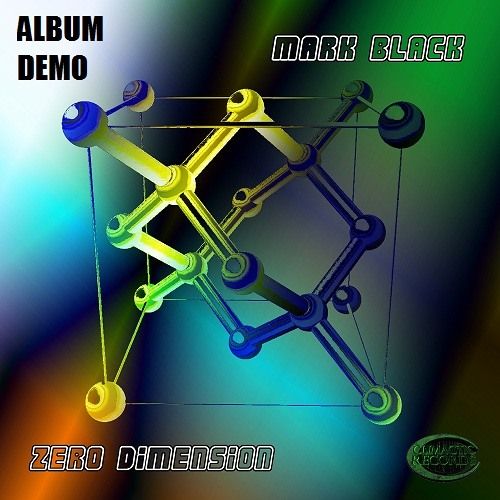 Zero Dimension - Mark Black - Out Now At Beatport|iTunes|Juno|Spotify|Deezer|BlackMarketRecords