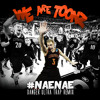 We Are Toonz - Drop That Nae Nae (Danger Ultra Trap Remix)(Free Download)