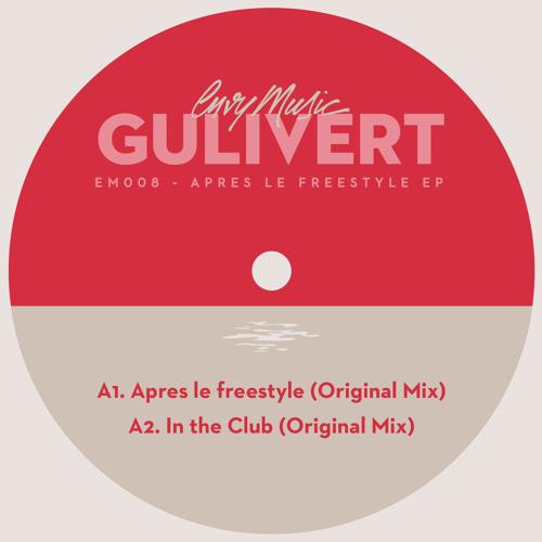 Gulivert - Apres Le Freestyle