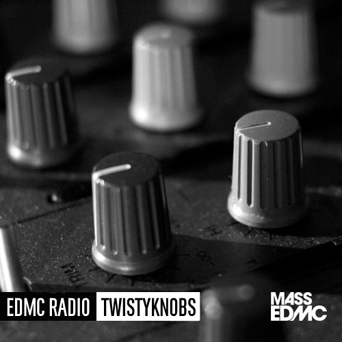 EDMC RADIO: Twistyknobs
