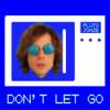 Don't Let Go (En Vogue Cover)