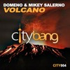 """DOMENO & MIKEY SALERNO - """"VOLCANO"""" OUT NOW !!!"""