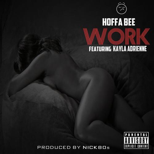 Work (Ft Kayla Adrienne)