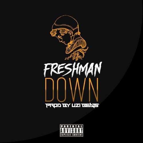 Freshman-Down(ProdByUziBeats)