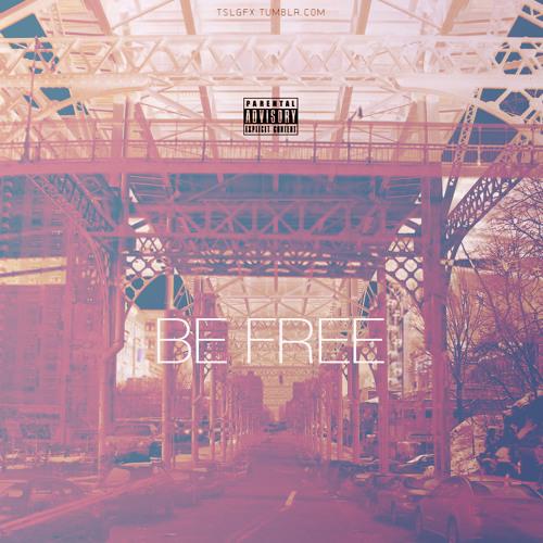Be Free (Prod. By Jazz Liberators)