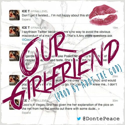 Donte Peace - Our Girlfriend (Prod By Adot The God)