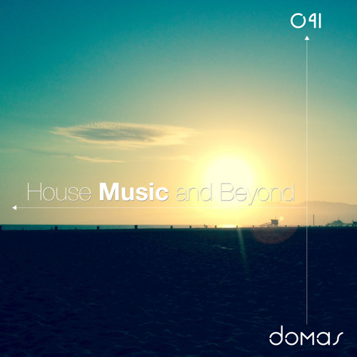 House Music And Beyond 041
