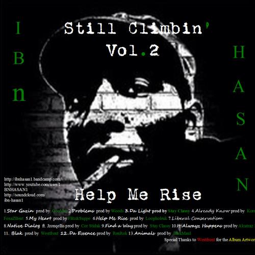 "Blak-Ibn Hasan prod by Westfront....first cut off    Still Climbin' Vol.2 ""Help Me Rise"""