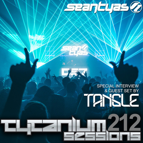 Tytanium Sessions 212 with guest Tangle