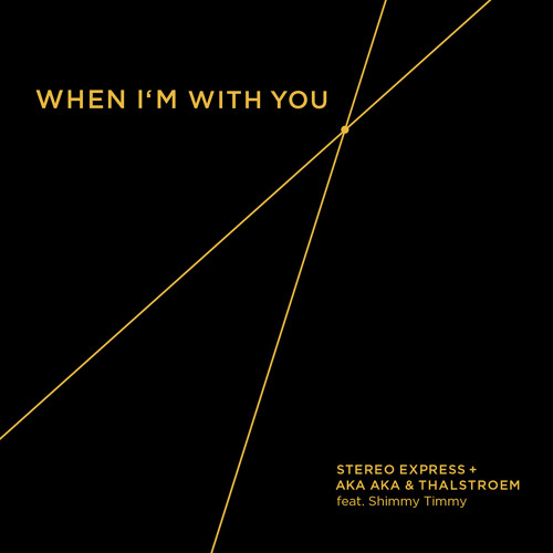 Stereo Express + AKA AKA & Thalstroem - When I'm With You Feat. Shimmy Timmy (Oliver Schories Remix)