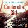 Carin Gerhardsen: Cinderella Girl (Audiobook extract) Read by Candida Gubbins