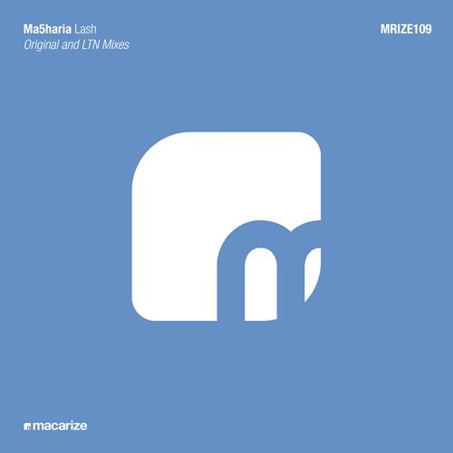 Ma5haria - Lash (Original Mix)