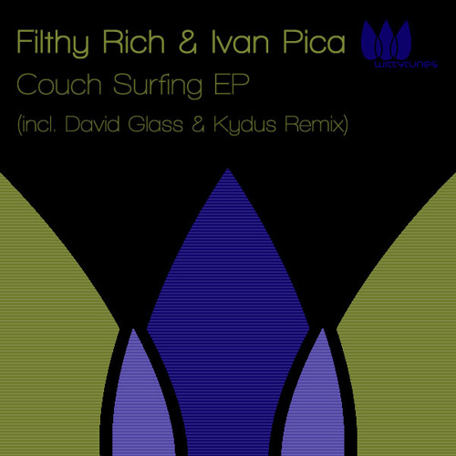 Filthy Rich & Ivan Pica - Couch Surfing (Original Mix) [Witty Tunes]