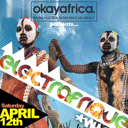 ELECTRAFRIQUE OKAYAFRICA NYC Warm-Up (April 2014)