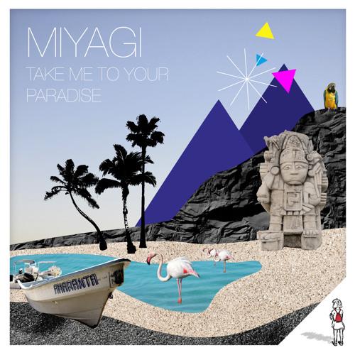 01 Miyagi -  Take me to your Paradise (Schnipsel von turnbeutel #22)