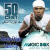 50 Cent Vs Magic Box - Just My Name (Simone Oriana Mash-Up)
