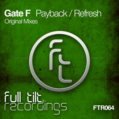 FTR064 : Gate F - Refresh (Original Mix)