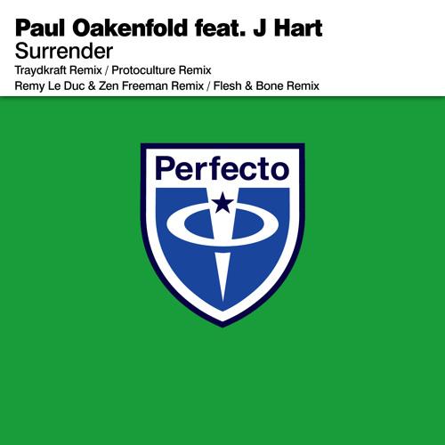 Paul Oakenfold - Surrender (Remy Le Duc & Zen Freeman Remix)