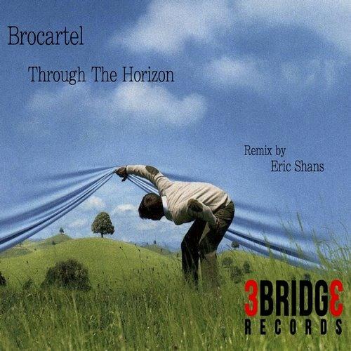 Through The Horizon (Eric Shans Remix - Original by Brocartel)