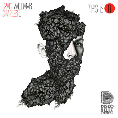 Craig Williams, Charles I - This Is It [Discobelle]