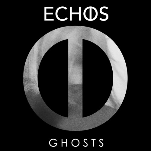 Echos - Ghosts