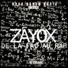 Zayox - De La FAC Au RAP mp3