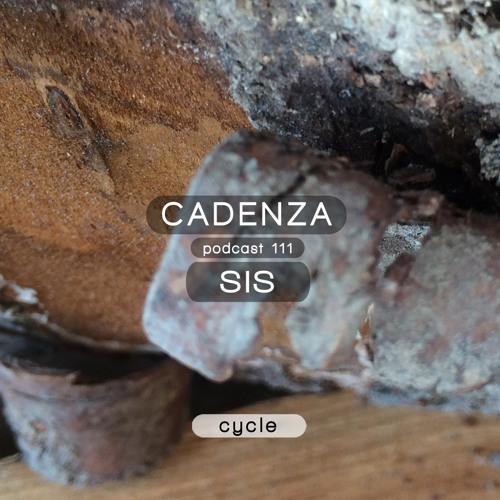Cadenza Podcast   111 - SIS (Cycle)