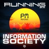 Information Society - Running (Marcos Carnaval & Paulo Jeveaux Club Mix) OUT NOW...