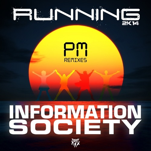 Information Society - Running (Marcos Carnaval & Paulo Jeveaux Club Mix) OUT NOW!