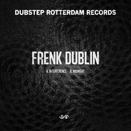 DSR010 - Frenk Dublin - Interference / Midnight