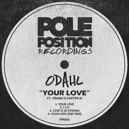 "ODahl - ""Love Is So Strong"""